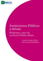 INSTITUCIONES PUBLICAS A DEBATE