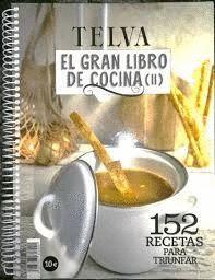 EL GRAN LIBRO DE COCINA TELVA II