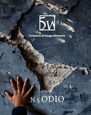 REVISTA 5W. ODIO Nº 5 - CRÓNICAS DE LARGA DISTANCIA