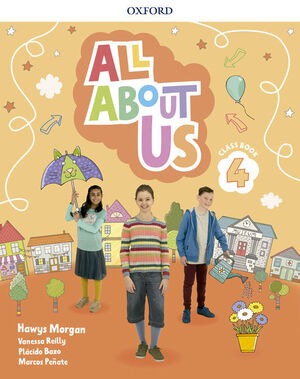 ALL ABOUT US 4. CLASS BOOK