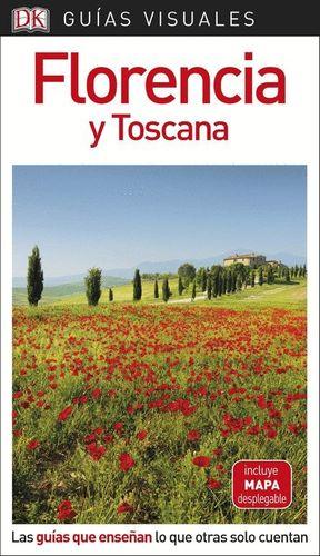FLORENCIA Y TOSCANA - GUIAS VISUALES