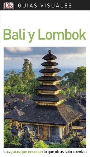 BALI Y LOMBOK - GUIAS VISUALES