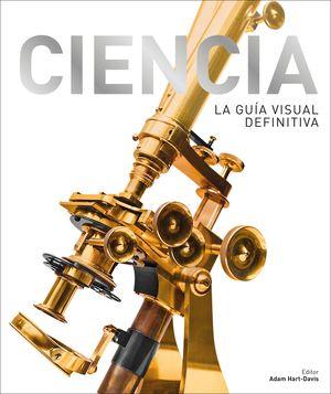CIENCIA - LA GUÍA VISUAL DEFINITIVA