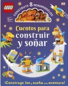 LEGO« CUENTOS PARA CONSTRUIR Y SOÑAR