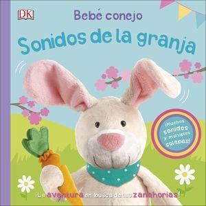 BEBE CONEJO. SONIDOS DE LA GRANJA