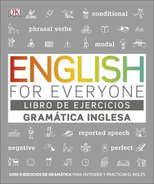 ENGLISH FOR EVERYONE. LIBRO DE EJERCICIOS. GRAMÁTICA INGLESA