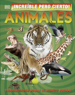 INCREÍBLE PERO CIERTO! ANIMALES