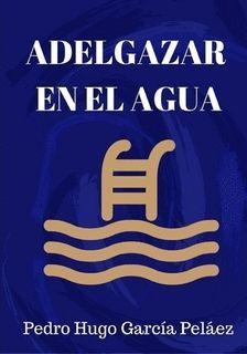 ADELGAZAR EN EL AGUA