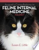 AUGUST'S CONSULTATIONS IN FELINE INTERNAL MEDICINE