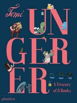 TOMI UNGERER: A TREASURE OF 8 BOOKS