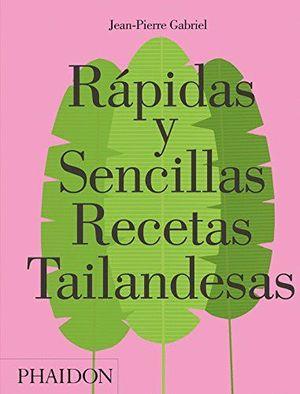 RÁPIDAS Y SENCILLAS RECETAS TAILANDESAS