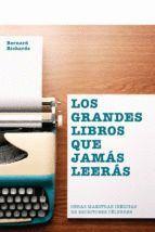LOS GRANDES LIBROS QUE JAMÁS LEERÁS