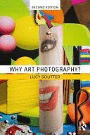 WHY ART PHOTOGRAPHY?