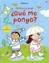 QUÉ ME PONGO? - COLOREO Y PEGO