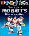 ROBOTS PIEZA A PIEZA - LIBRO DE PEGATINAS