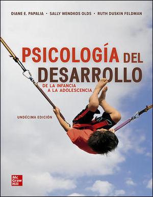 PSICOLOGIA DEL DESARROLLO. DE LA INFANCIA A LA ADOLESCENCIA