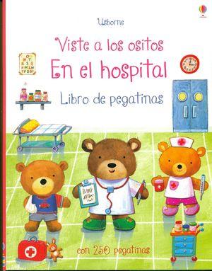 VISTE A LOS OSITOS EN EL HOSPITAL. LIBRO DE PEGATINAS