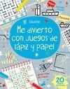 ME DIVIERTO CON JUEGOS DE LÁPIZ Y PAPEL
