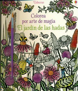 EL JARDIN DE LAS HADAS. COLOREA POR ARTE DE MAGIA