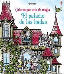 EL PALACIO DE LAS HADAS. COLOREA POR ARTE DE MAGIA