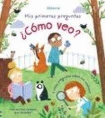 COMO VEO? - PRIMERAS PREGUNTAS