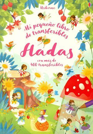 HADAS. MI PEQUEÑO LIBRO DE TRANSFERIBLES