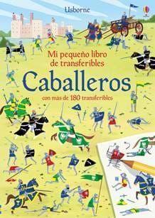 CABALLEROS. MI PEQUEÑO LIBRO DE TRANSFERIBLES