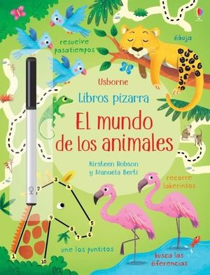 EL MUNDO DE LOS ANIMALES. LIBROS PIZARRA