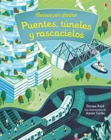 PUENTES TUNELES Y RASCACIELOS. CONOCE POR DENTRO