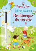 POPPY Y SAM LIBRO PIZARRA. PASATIEMPOS DE VERANO