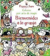 POPPY Y SAM. BIENVENIDOS A LA GRANJA