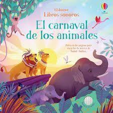 EL CARNAVAL DE LOS ANIMALES. LIBROS SONOROS
