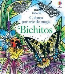 BICHITOS. COLOREA POR ARTE DE MAGIA + PINCEL