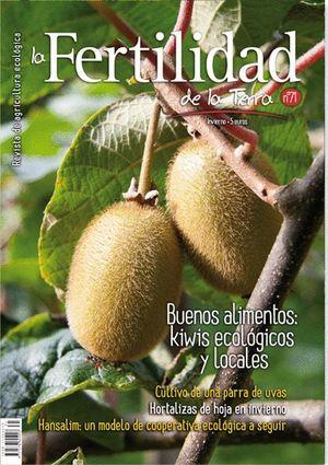 FERTILIDAD DE LA TIERRA 71 - BUENOS ALIMENTOS: KIWIS ECOLÓGICOS Y LOCALES