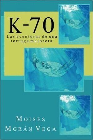 K70. LAS AVENTURAS DE UNA TORTUGA MAJORERA