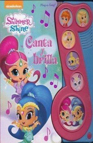 CANTA Y BRILLA (SHIMMER & SHINE)