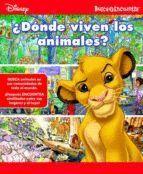 DONDE VIVEN LOS ANIMALES? BUSCA Y ENCUENTRA DISNEY
