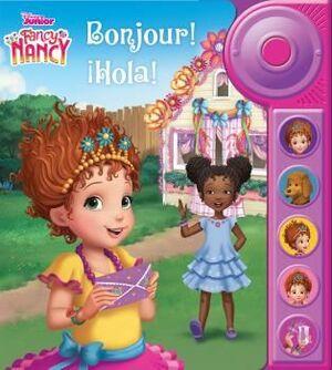 BONJOUR! HOLA! LIBRO CON TIMBRE FANCY NANCY