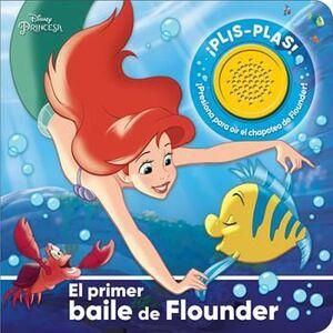 EL PRIMER BAILE DE FLOUNDER. DISNEY PRINCESAS. 1BSB