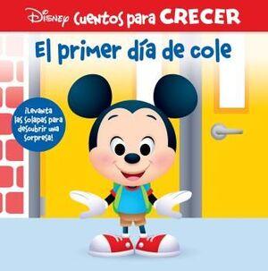 EL PRIMER DIA DE COLE. DISNEY CUENTOS PARA CRECER