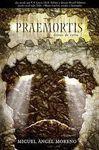 PRAEMORTIS I - DIOSES DE CARNE