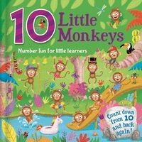 10 LITTLE MONKEYS. NUMBER FUN FOR LITTLE LEARNERS