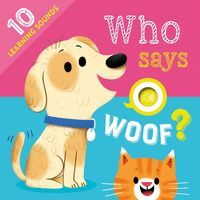 WHO SAYS WOOF