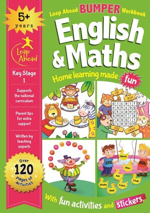 LEAP AHEAD BUMPER WORKBOOK: 5+ YEARS ENGLISH & MATHS