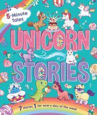UNICORN STORIES. 5 MINUTE TALES