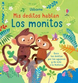 LOS MONITOS. MIS DEDITOS HABLAN