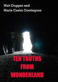 TEN TRUTHS FROM WONDERLAND