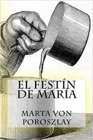 EL FESTIN DE MARIA