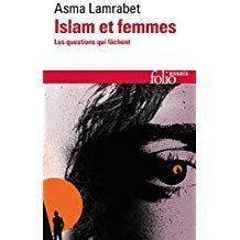ISLAM ET FEMMES: LES QUESTIONS QUI FÂCHENT (FOLIO ESSAIS)