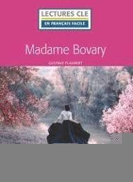 MADAME BOVARY. LECTURES EN FRANCAIS FACILE. NIVEAU 4 B2